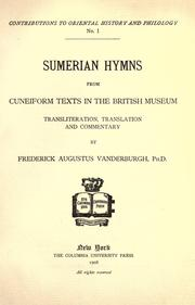 Sumerian hymns from cuneiform texts in the British Museum by Frederick Augustus Vanderburgh