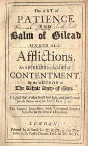 Cover of: The art of patience and balm of Gilead under all afflictions