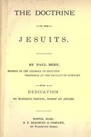 Cover of: The doctrine of the Jesuits: with a dedication to Monsieur Freppel, Bishop of angers