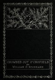 Cover of: Crowded out o' Crofield: or, The boy who made his way