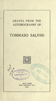Cover of: Leaves from the autobiography of Tommaso Salvini