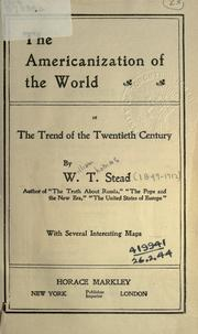 Cover of: The Americanization of the world: or, The trend of the twentieth century