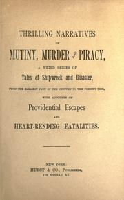 Cover of: Thrilling narratives of mutiny, murder and piracy |