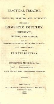 A practical treatise on breeding, rearing, and fattening all kinds of domestic poultry, pheasants, pigeons, and rabbits by Lawrence, John