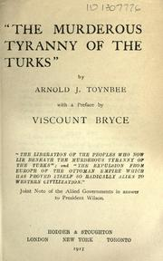 """The murderous tyranny of the Turks,"" by Arnold Joseph Toynbee"