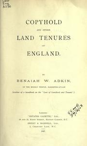 Cover of: Copyhold and other land tenures of England