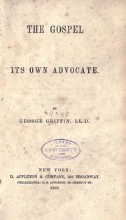 Cover of: The gospel its own advocate