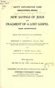 Cover of: New Sayings of Jesus and fragment of a lost Gospel from Oxyrhynchus |