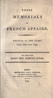 Cover of: Three memorials on French affairs