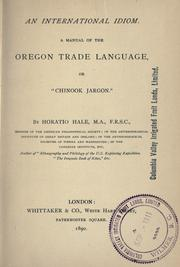 "Cover of: An international idiom: a manual of the Oregon trade language, or ""Chinook jargon"""