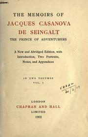 Cover of: The memoirs of Jacques Casanova de Seingalt, the prince of adventurers