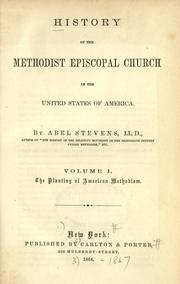 Cover of: History of the Methodist Episcopal Church in the United States of America