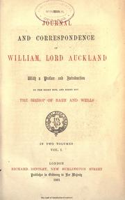Cover of: The journal and correspondence of William, lord Auckland ; with a pref. and introd. by the Bishop of Bath and Wells