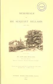 Memorials of Mr. Serjeant Bellasis, 1800-1873.