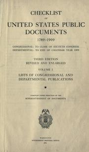 Cover of: Checklist of United States public documents 1789-1909 | United States. Superintendent of Documents.