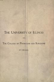 Cover of: The University of Illiniois and the College of Physicians and Surgeons of Chicago