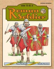 Cover of: How to be a Roman soldier | Fiona Macdonald