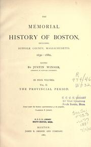 Cover of: The memorial history of Boston by Justin Winsor