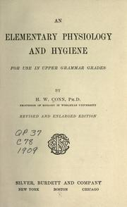 Cover of: An elementary physiology and hygiene | Herbert William Conn