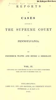 Reports of cases adjudged in the Supreme Court of Pennsylvania by Pennsylvania. Supreme Court.