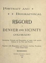 Cover of: Portrait and biographical record of Denver and vicinity, Colorado |