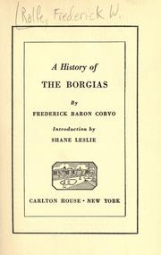 A History of the Borgias by Frederick Rolfe