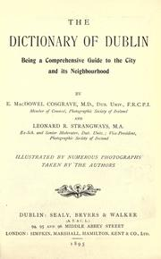 Cover of: The dictionary of Dublin by Ephraim MacDowel Cosgrave