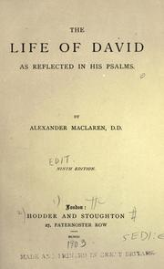 Cover of: The life of David as reflected in his Psalms