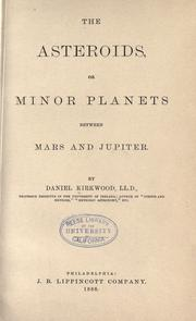 Cover of: The asteroids, or minor planets between Mars and Jupiter