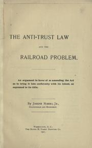 Cover of: The Anti-trust law and the railroad problem
