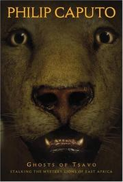 Cover of: Ghosts of Tsavo  | Phillip Caputo