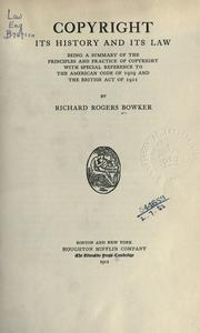 Cover of: Copyright, its history and its law