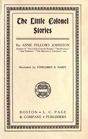 The Little Colonel stories by Annie F. Johnston