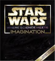 Cover of: Star Wars - Where Science Meets Imagination | Boston Museum Of Science