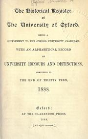 The historical register of the University of Oxford by University of Oxford.