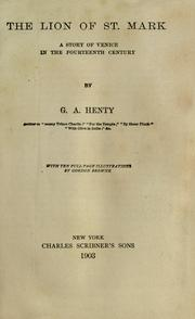 The lion of St. Mark by G. A. Henty