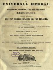 Cover of: The Universal herbal; or, Botanical, medical, and agricultural dictionary | Thomas Green