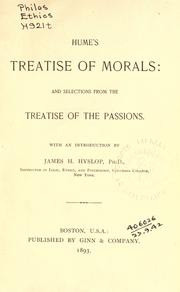 Cover of: Treatise of morals: and selections from the Treatise of the passions