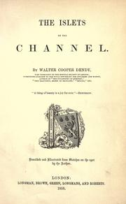 Cover of: The islets of the channel | Walter Cooper Dendy