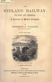 Cover of: The Midland railway by Frederick Smeeton Williams
