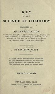 Key to the science of theology by Parley P. Pratt