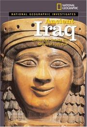Cover of: National Geographic Investigates: Ancient Iraq | Beth Gruber