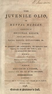 Cover of: The juvenile olio, or, Mental medley