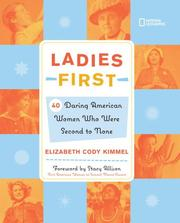 Cover of: Ladies First: 40 daring American women who were second to none