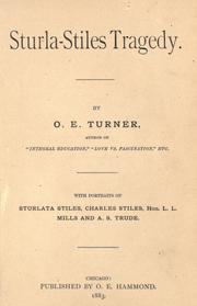 Sturla-Stiles tragedy by O. E. Turner