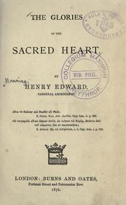 Cover of: The glories of the Sacred Heart