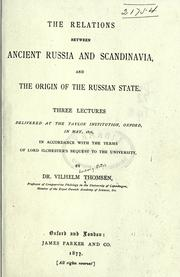 Cover of: The relations between ancient Russia and Scandinavia and the origin of the Russian state