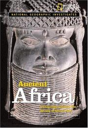 Cover of: National Geographic Investigates: Ancient Africa | Victoria Sherrow