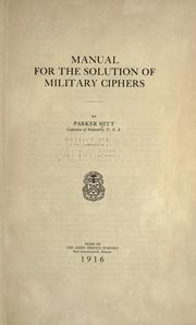 Manual for the solution of military ciphers by Parker Hitt