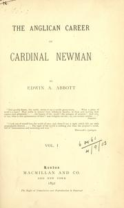 Cover of: The  Anglican career of Cardinal Newman